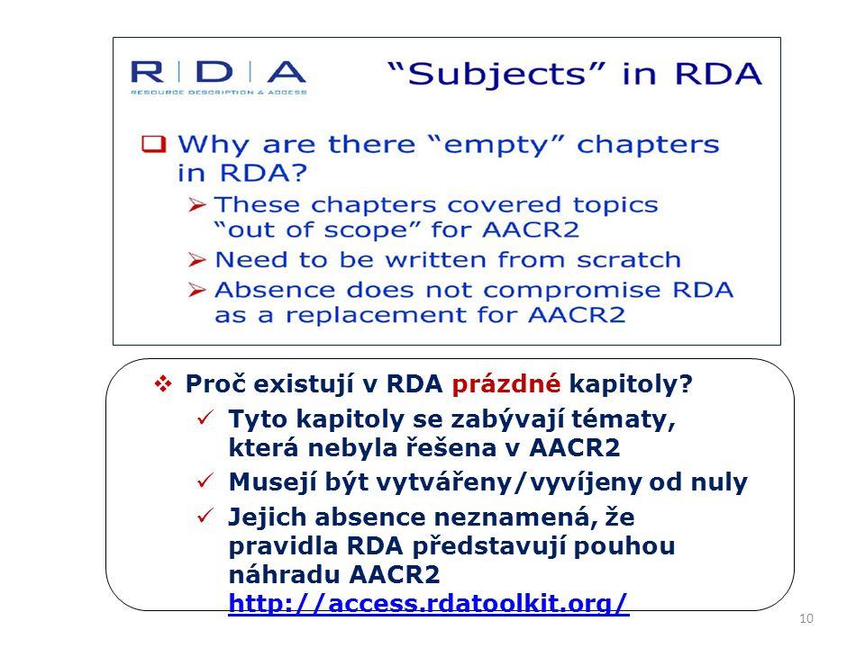 10  Proč existují v RDA prázdné kapitoly.