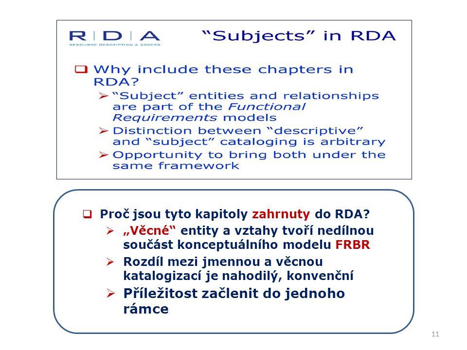 11  Proč jsou tyto kapitoly zahrnuty do RDA.