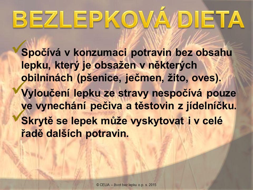 Spočívá v konzumaci potravin bez obsahu lepku, který je obsažen v některých obilninách (pšenice, ječmen, žito, oves). Vyloučení lepku ze stravy nespoč