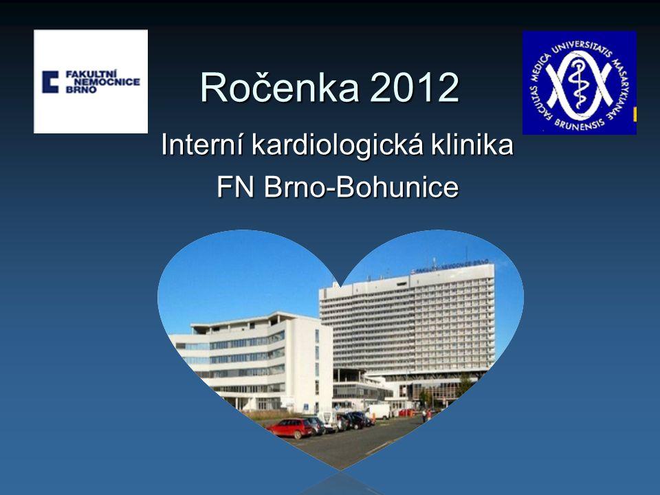 Ročenka 2012 Interní kardiologická klinika FN Brno-Bohunice