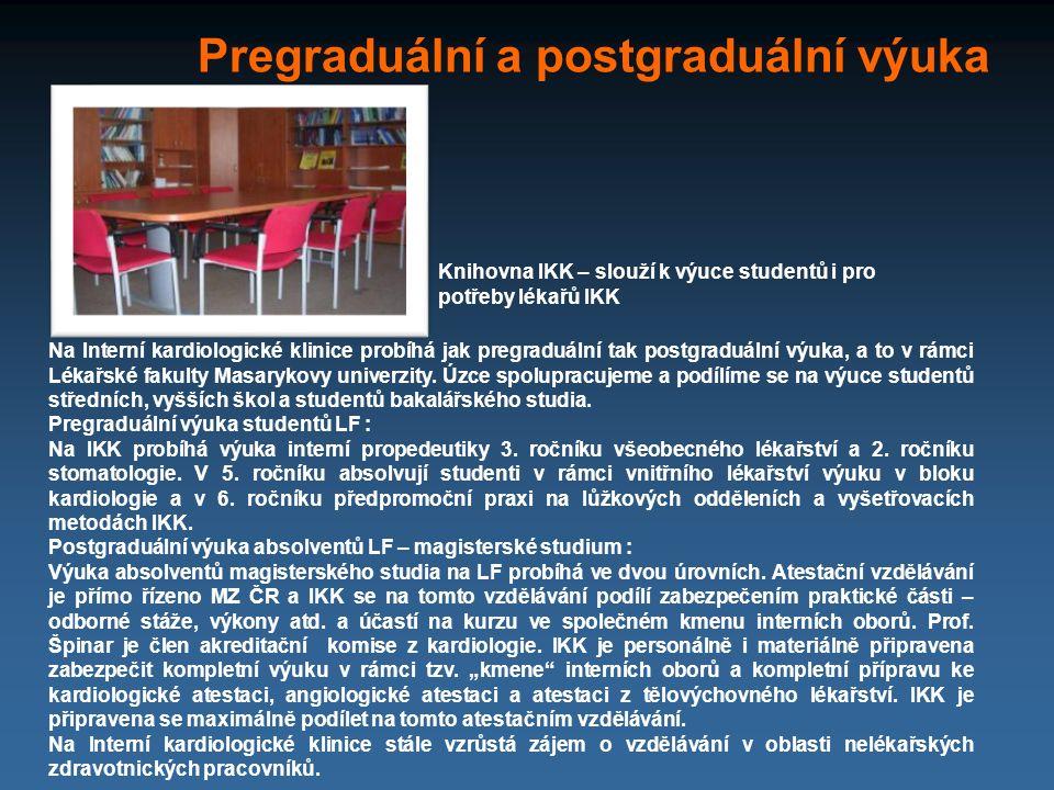 Na Interní kardiologické klinice probíhá jak pregraduální tak postgraduální výuka, a to v rámci Lékařské fakulty Masarykovy univerzity. Úzce spoluprac