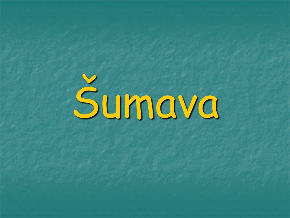 Šumava se nachází na jihozápadní hranici České republiky u hranic s Německem a Rakouskem.