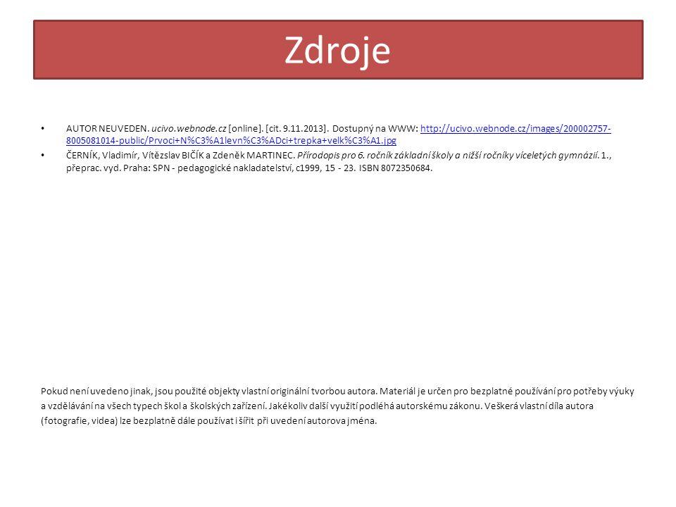 Zdroje AUTOR NEUVEDEN.ucivo.webnode.cz [online]. [cit.