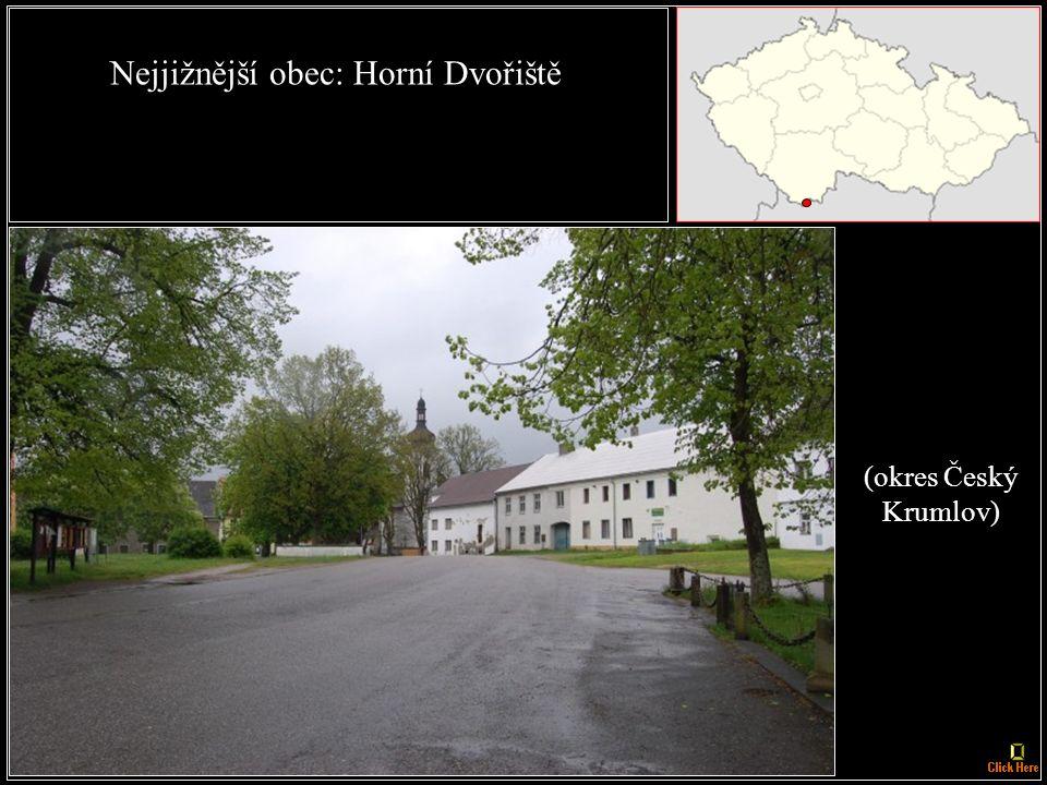 Nejjižnější město: Vyšší Brod - 5396 km od rovníku. (okres Český Krumlov)