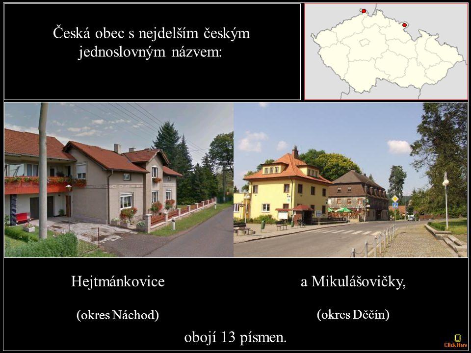 České dvojměstí s nejdelším českým názvem: Brandýs nad Labem - Stará Boleslav, 28 písmen.