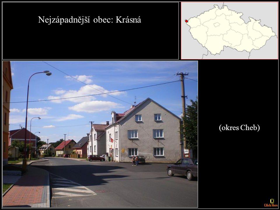 Nejzápadnější město: Aš (okres Cheb)