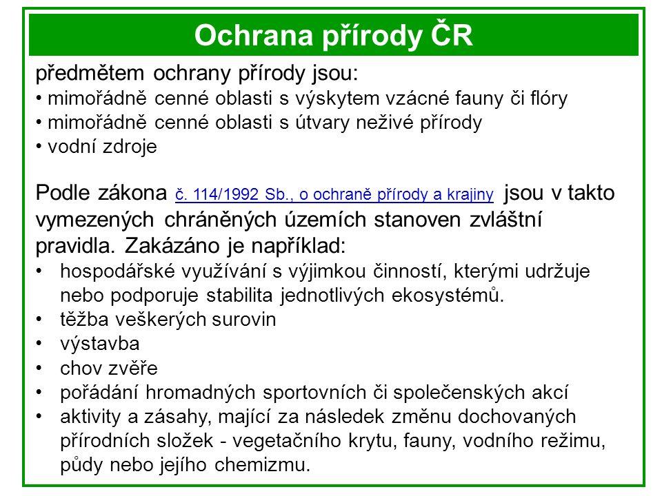 Ochrana přírody ČR Biosférické rezervace (BR) V České republice je vymezeno organizací UNESCO celkem 6 biosférických rezervací.