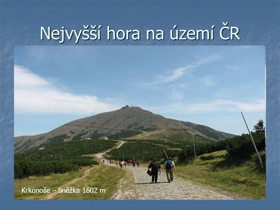 Nejvyšší hora na území ČR Krkonoše – Sněžka 1602 m