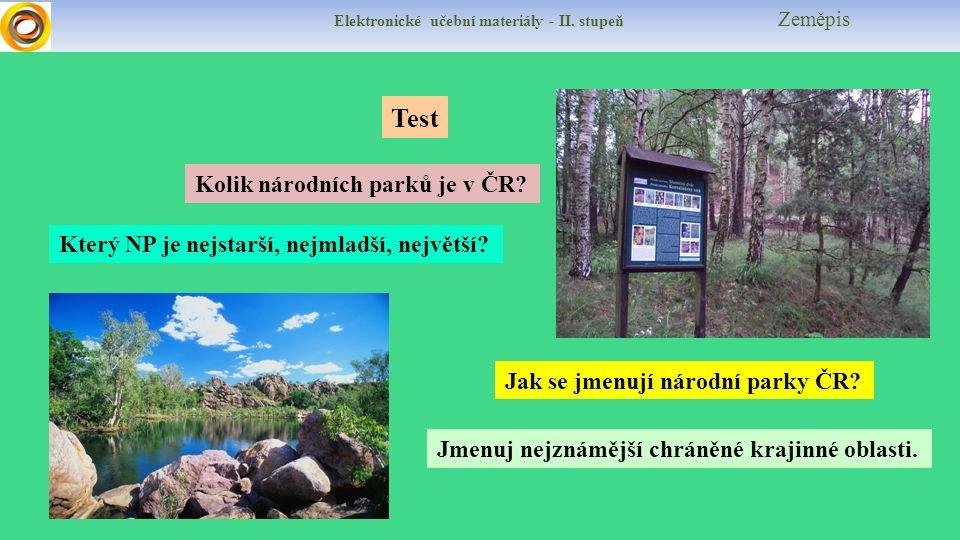 Elektronické učební materiály - II. stupeň Zeměpis Test Který NP je nejstarší, nejmladší, největší.