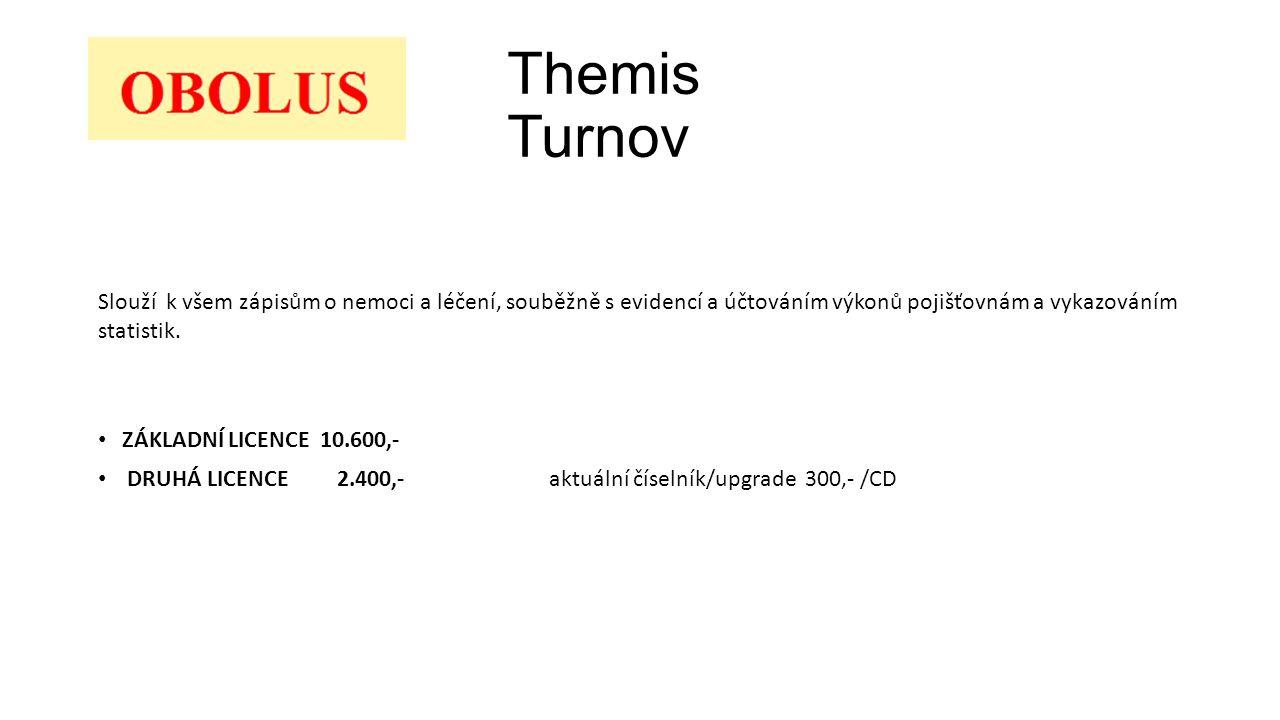Themis Turnov ZÁKLADNÍ LICENCE 10.600,- DRUHÁ LICENCE 2.400,- aktuální číselník/upgrade 300,- /CD Slouží k všem zápisům o nemoci a léčení, souběžně s