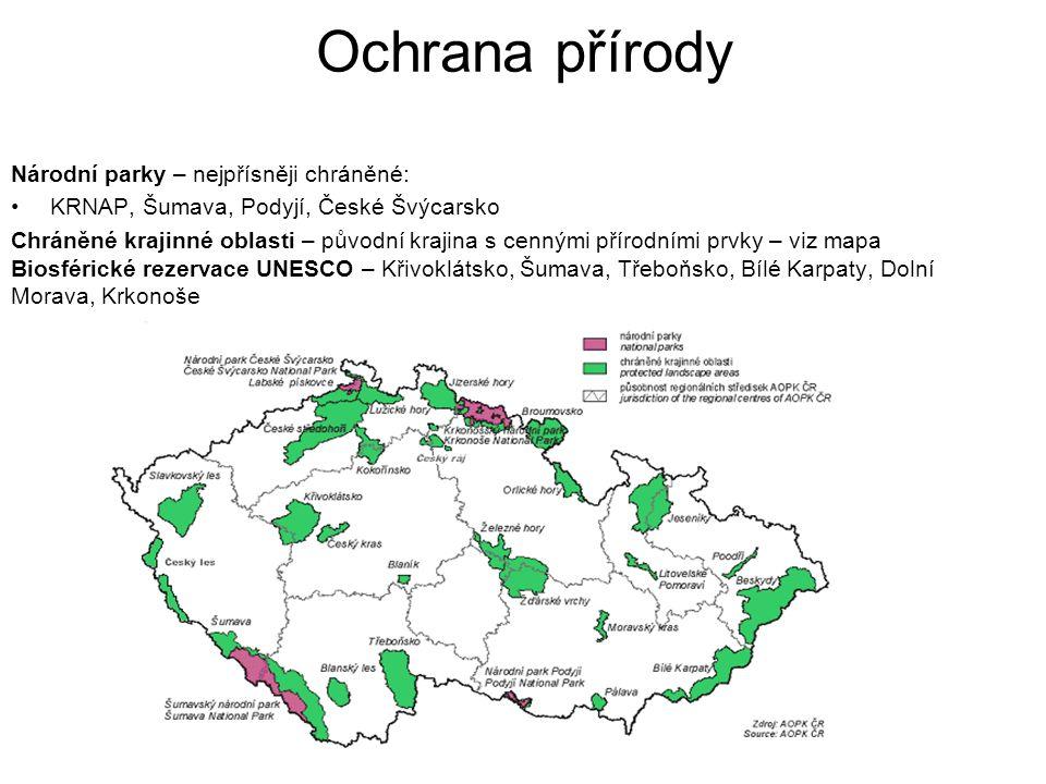 Ochrana přírody Národní parky – nejpřísněji chráněné: KRNAP, Šumava, Podyjí, České Švýcarsko Chráněné krajinné oblasti – původní krajina s cennými pří