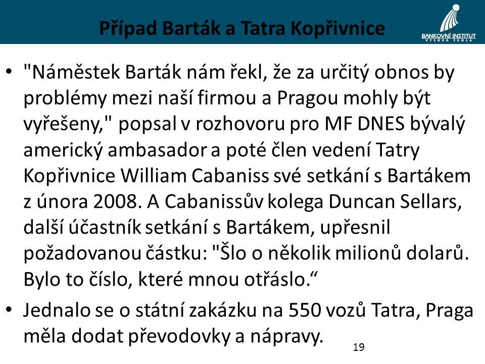 Případ Barták a Tatra Kopřivnice