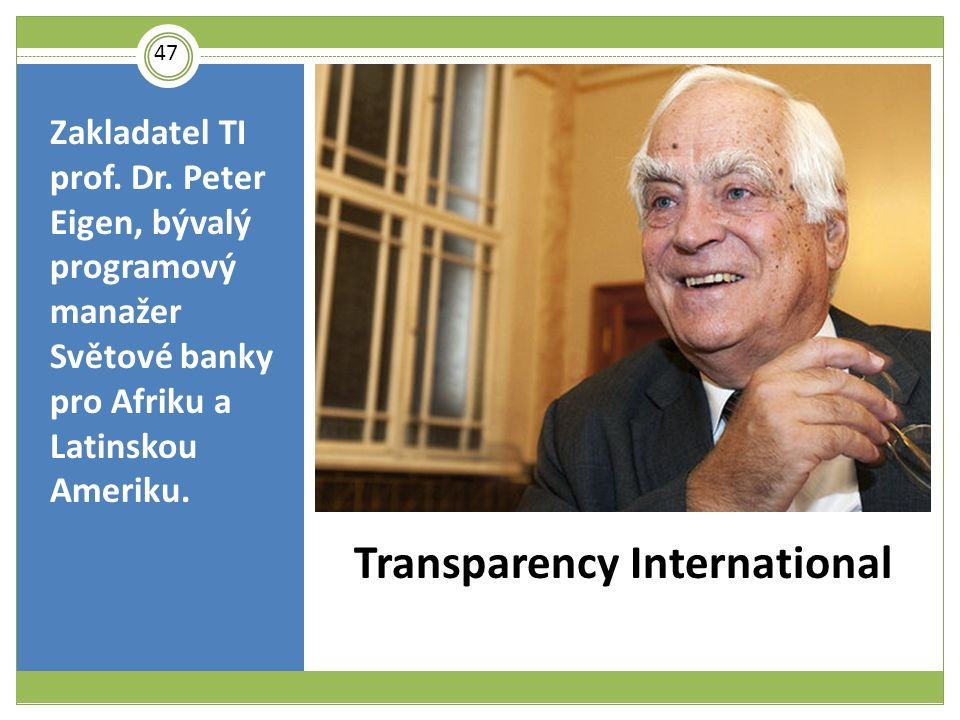 Transparency International Zakladatel TI prof. Dr.