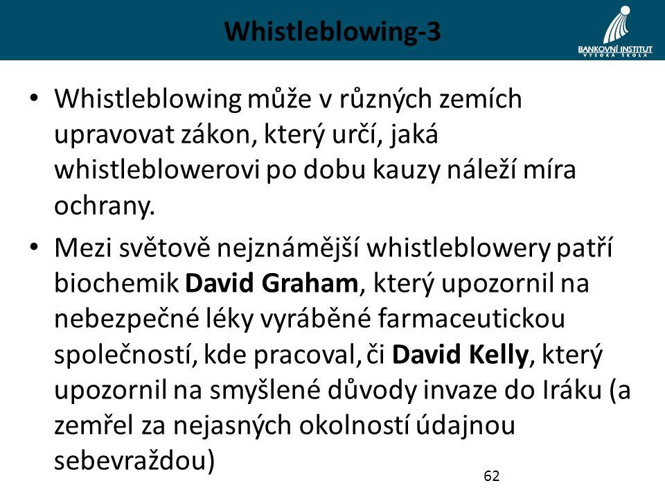 Whistleblowing-3 Whistleblowing může v různých zemích upravovat zákon, který určí, jaká whistleblowerovi po dobu kauzy náleží míra ochrany. Mezi světo