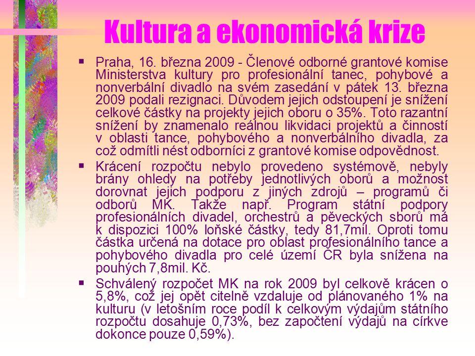 Kultura a ekonomická krize  Praha, 16.