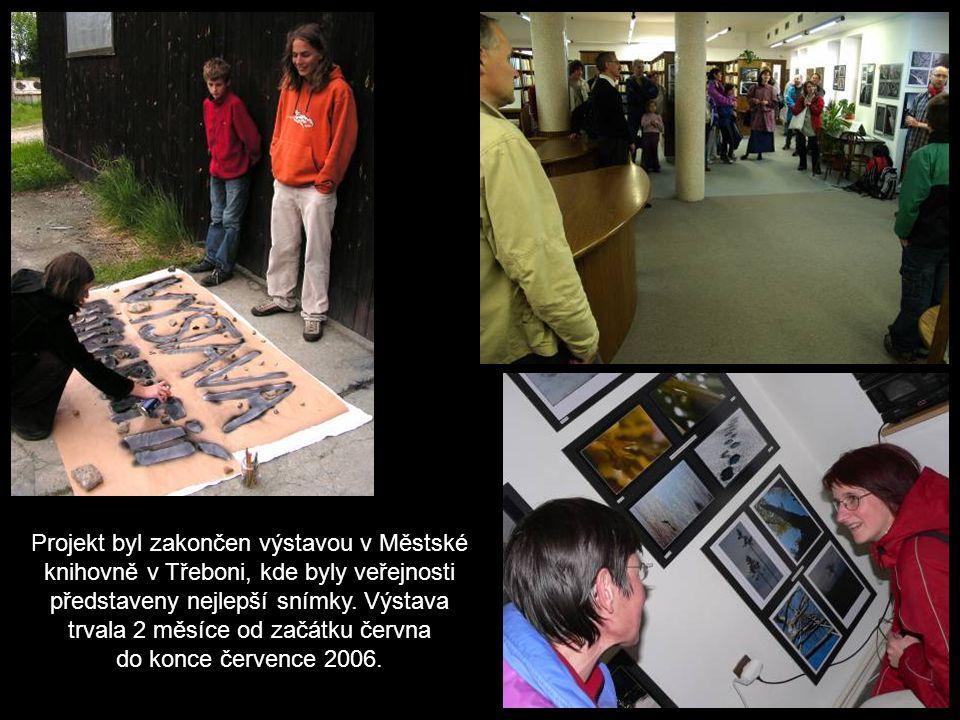 Projekt byl zakončen výstavou v Městské knihovně v Třeboni, kde byly veřejnosti představeny nejlepší snímky.
