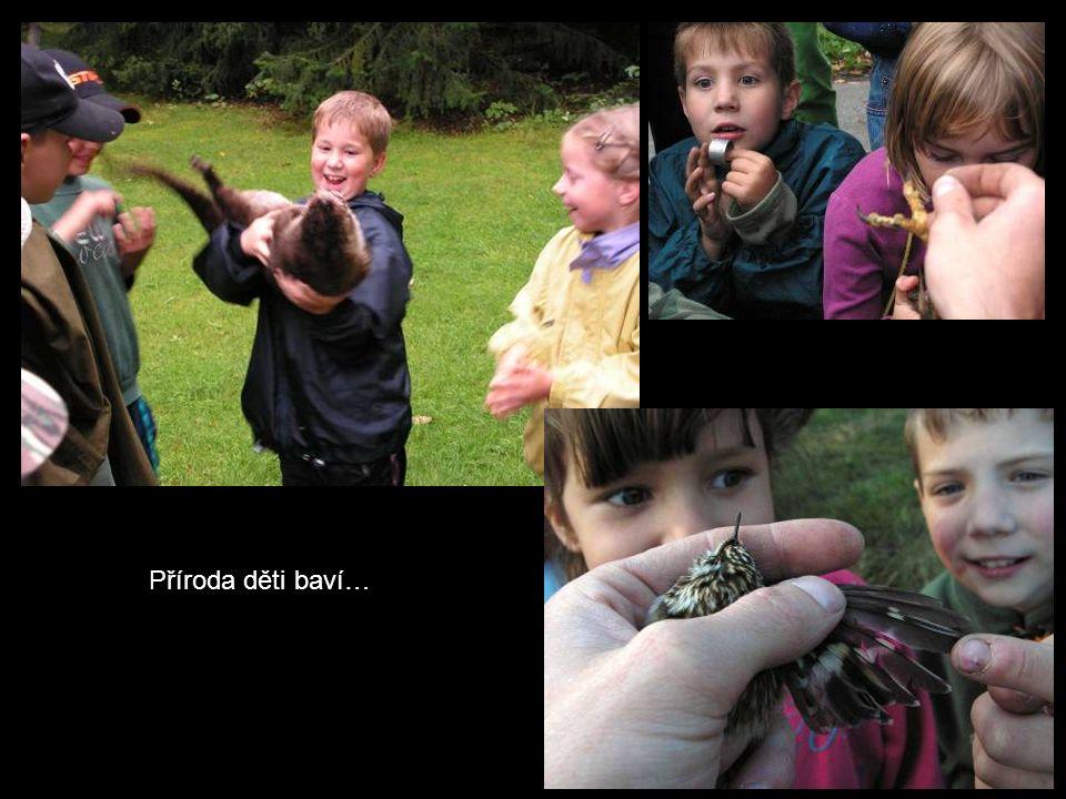Příroda děti baví…