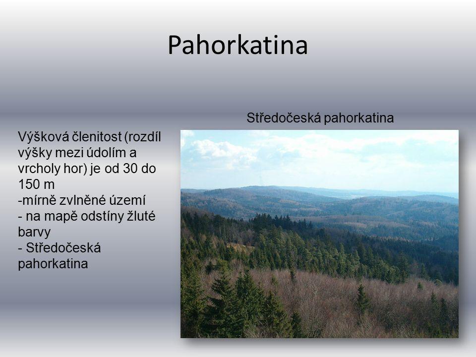 Pahorkatina Výšková členitost (rozdíl výšky mezi údolím a vrcholy hor) je od 30 do 150 m -mírně zvlněné území - na mapě odstíny žluté barvy - Středoče