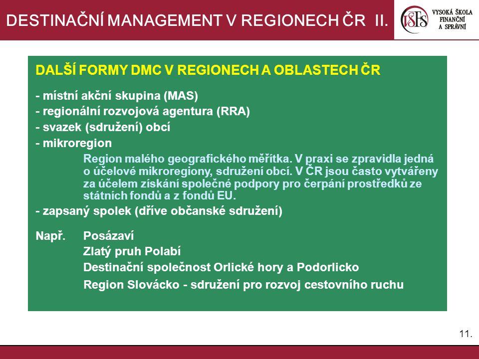 11.DESTINAČNÍ MANAGEMENT V REGIONECH ČR II.