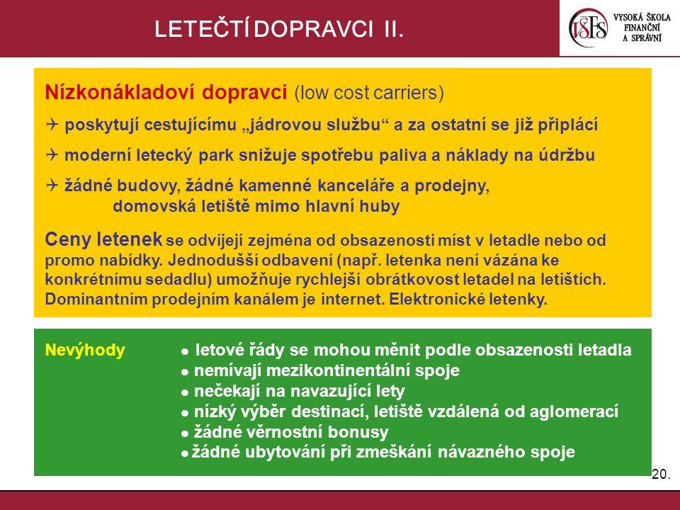 20.LETEČTÍ DOPRAVCI II.