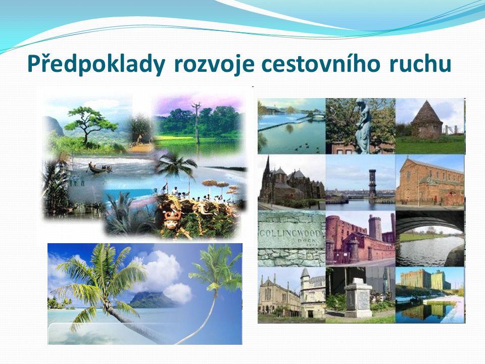 Předpoklady rozvoje cestovního ruchu