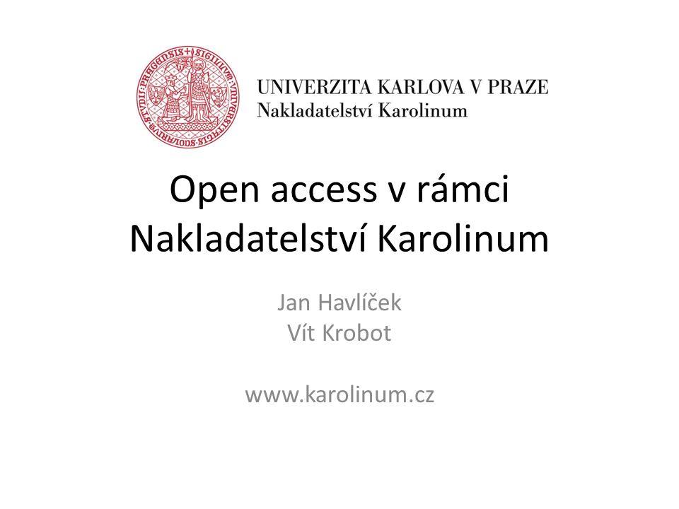 Open access v rámci Nakladatelství Karolinum Jan Havlíček Vít Krobot www.karolinum.cz