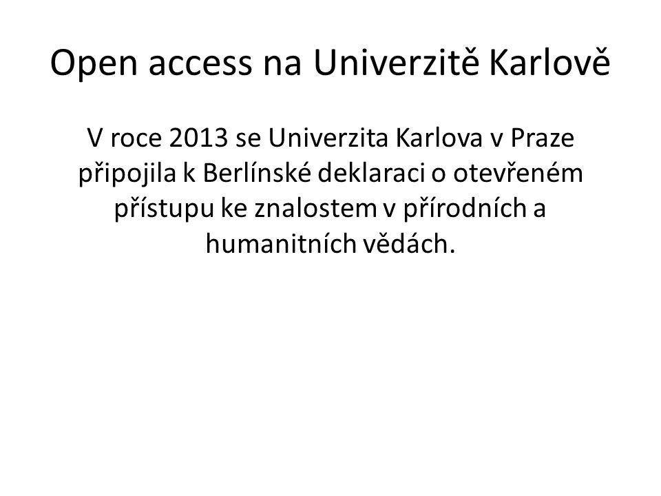 Open access na Univerzitě Karlově V roce 2013 se Univerzita Karlova v Praze připojila k Berlínské deklaraci o otevřeném přístupu ke znalostem v přírodních a humanitních vědách.