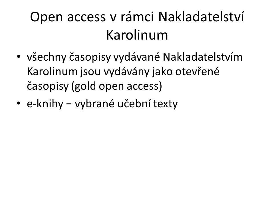 Open access v rámci Nakladatelství Karolinum všechny časopisy vydávané Nakladatelstvím Karolinum jsou vydávány jako otevřené časopisy (gold open access) e-knihy − vybrané učební texty