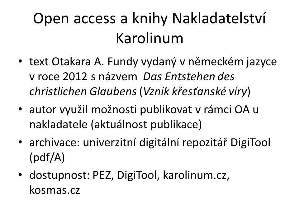 Open access a knihy Nakladatelství Karolinum text Otakara A. Fundy vydaný v německém jazyce v roce 2012 s názvem Das Entstehen des christlichen Glaube