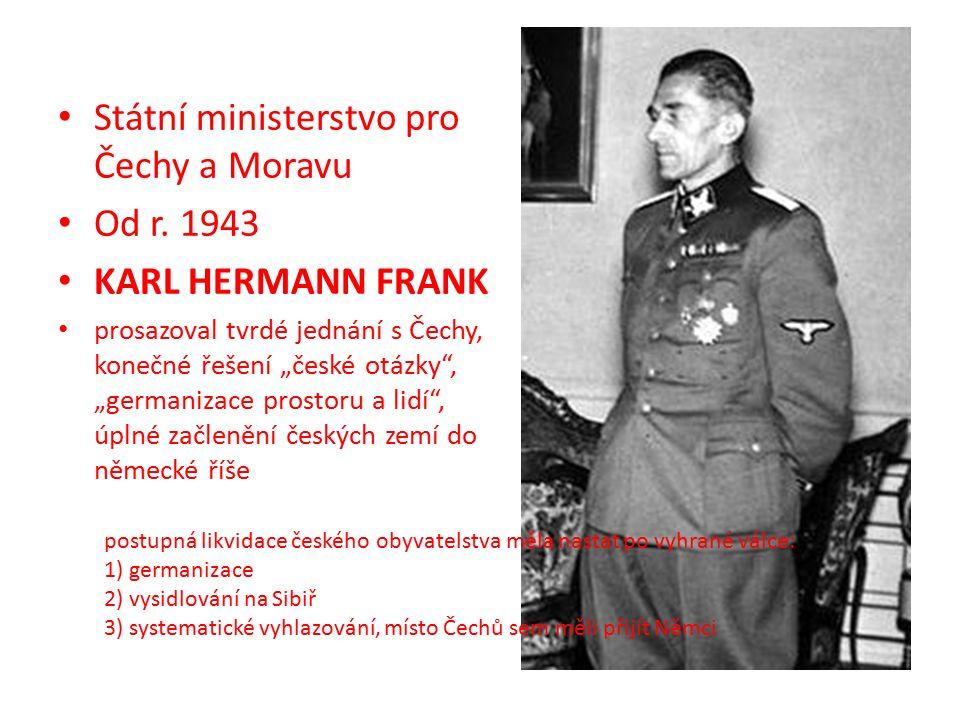 Státní ministerstvo pro Čechy a Moravu Od r.