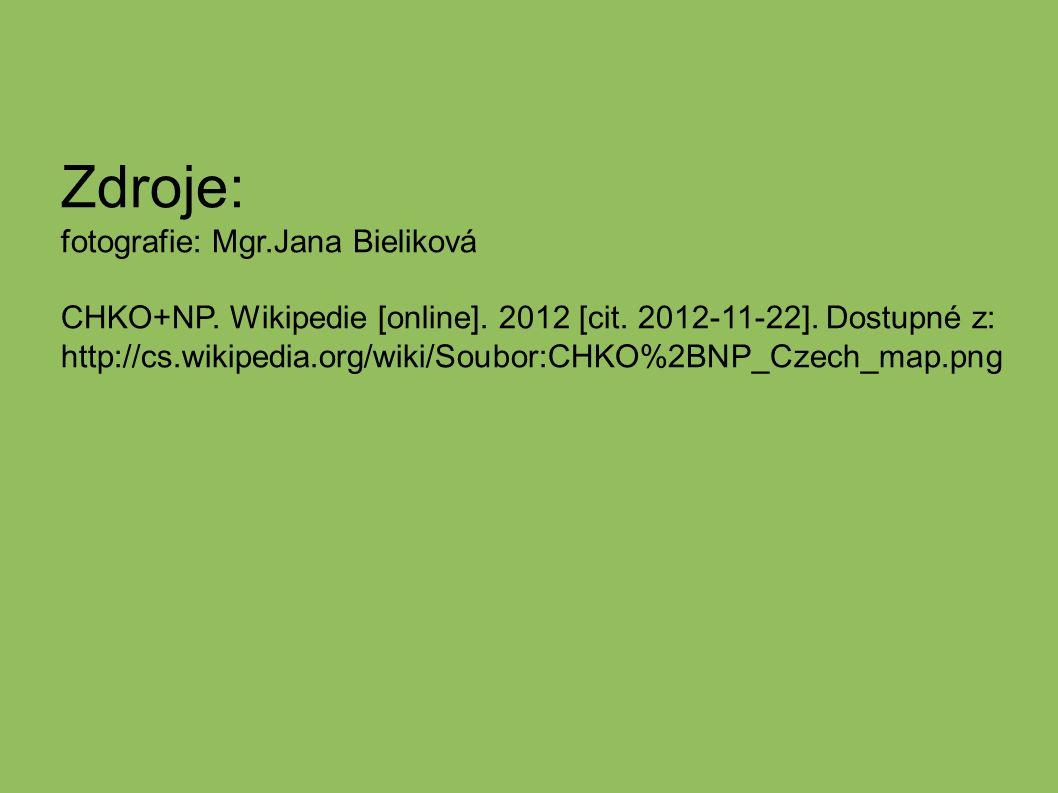 Zdroje: fotografie: Mgr.Jana Bieliková CHKO+NP. Wikipedie [online].