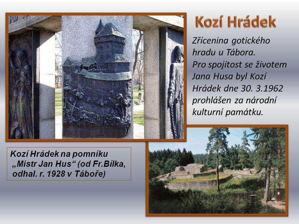 Zřícenina gotického hradu u Tábora. Pro spojitost se životem Jana Husa byl Kozí Hrádek dne 30. 3.1962 prohlášen za národní kulturní památku. Kozí Hrád