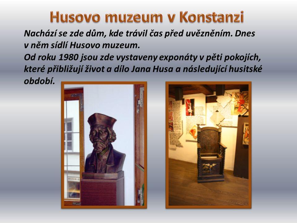 Nachází se zde dům, kde trávil čas před uvězněním. Dnes v něm sídlí Husovo muzeum. Od roku 1980 jsou zde vystaveny exponáty v pěti pokojích, které při