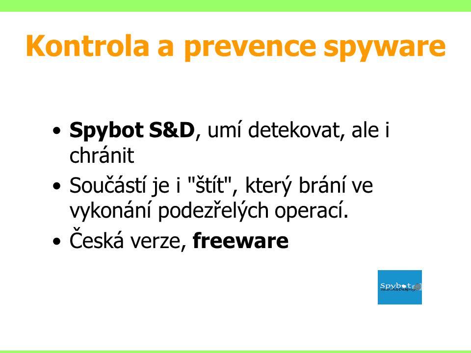 Spybot S&D, umí detekovat, ale i chránit Součástí je i štít , který brání ve vykonání podezřelých operací.