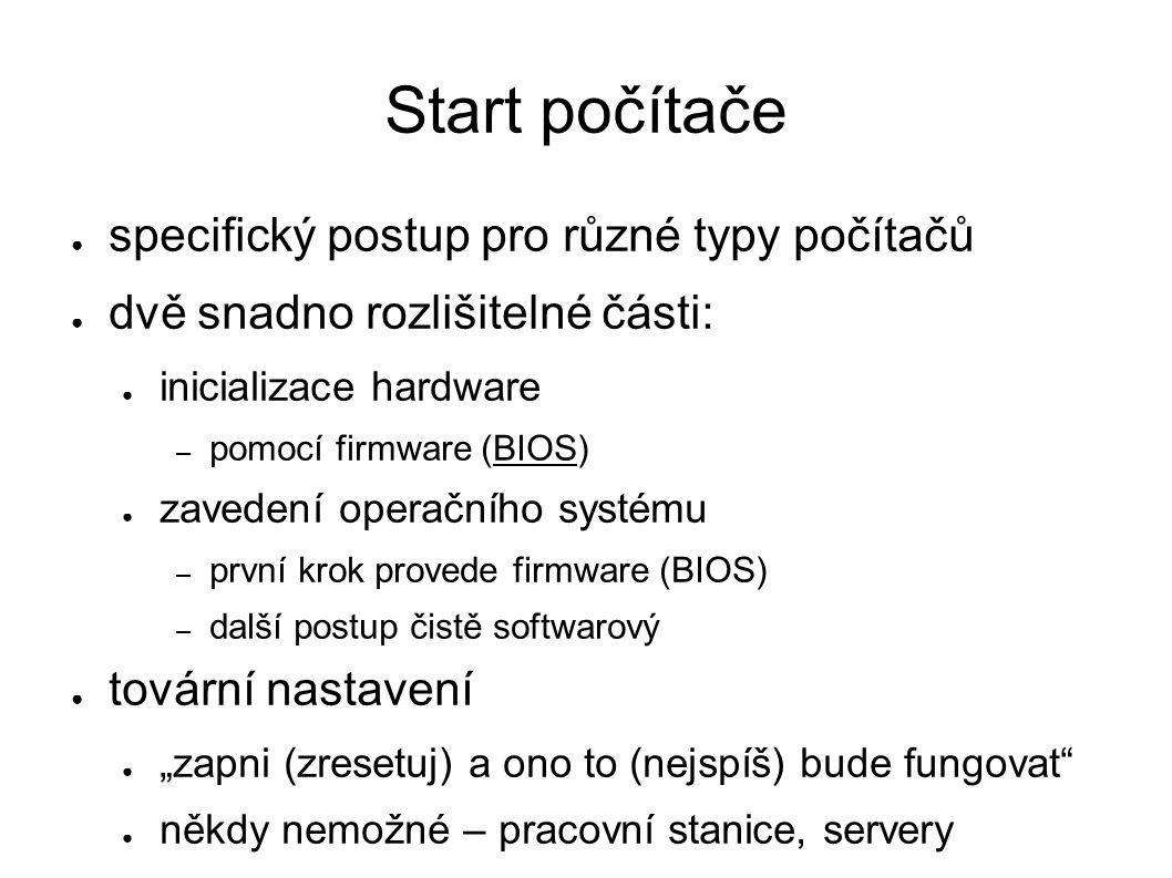 IBM PC: start z disku – II.● BIOS načte do paměti MBR ● tj.