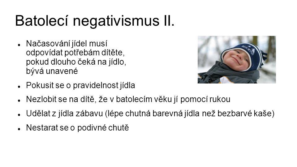 Batolecí negativismus II.
