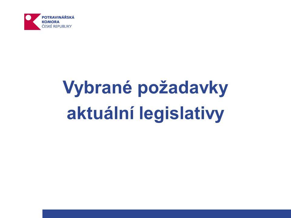 Vybrané požadavky aktuální legislativy