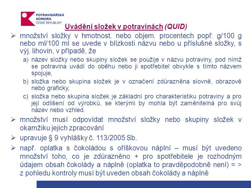 Uvádění složek v potravinách (QUID)  množství složky v hmotnost.