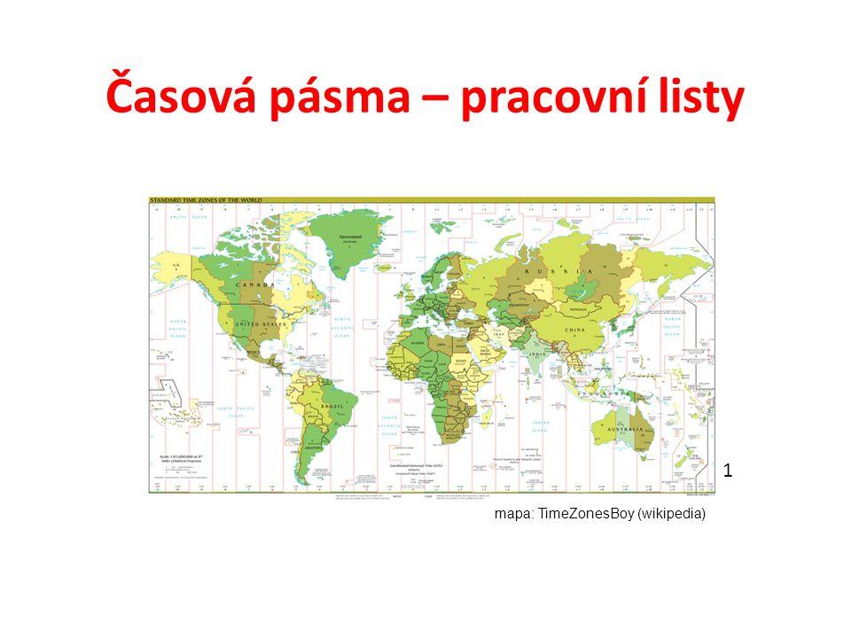 Časová pásma – pracovní listy 1 mapa: TimeZonesBoy (wikipedia)