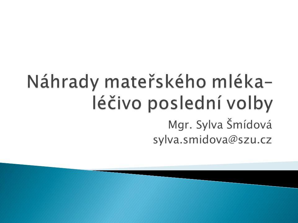 Mgr. Sylva Šmídová sylva.smidova@szu.cz