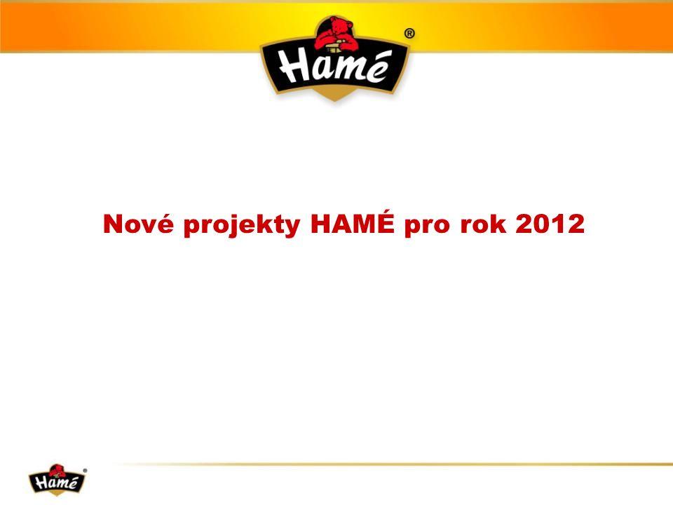 Nové projekty HAMÉ pro rok 2012