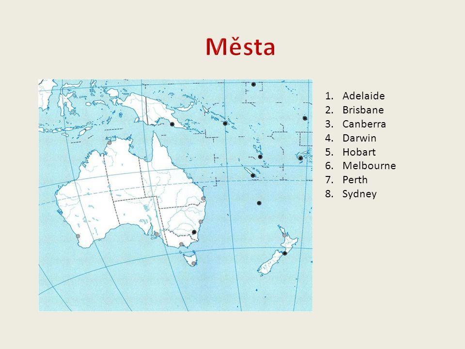 1.Adelaide 2.Brisbane 3.Canberra 4.Darwin 5.Hobart 6.Melbourne 7.Perth 8.Sydney