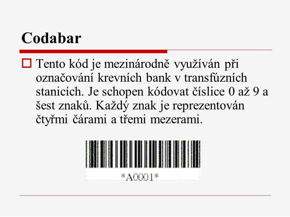 Codabar  Tento kód je mezinárodně využíván při označování krevních bank v transfúzních stanicích.
