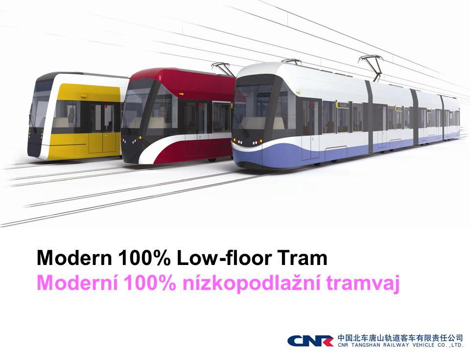 Modern 100% Low-floor Tram Moderní 100% nízkopodlažní tramvaj