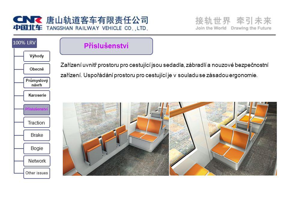Příslušenství Zařízení uvnitř prostoru pro cestující jsou sedadla, zábradlí a nouzové bezpečnostní zařízení.