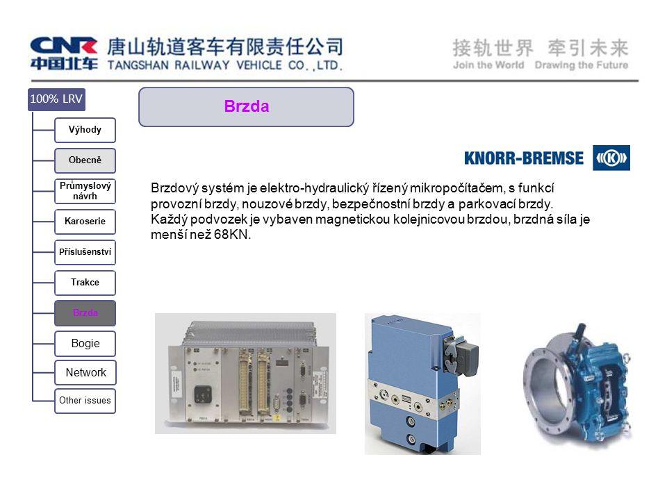 Brzda Brzdový systém je elektro-hydraulický řízený mikropočítačem, s funkcí provozní brzdy, nouzové brzdy, bezpečnostní brzdy a parkovací brzdy.