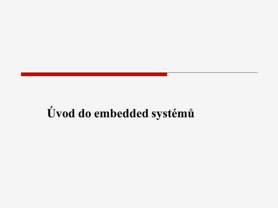 Úvod do embedded systémů