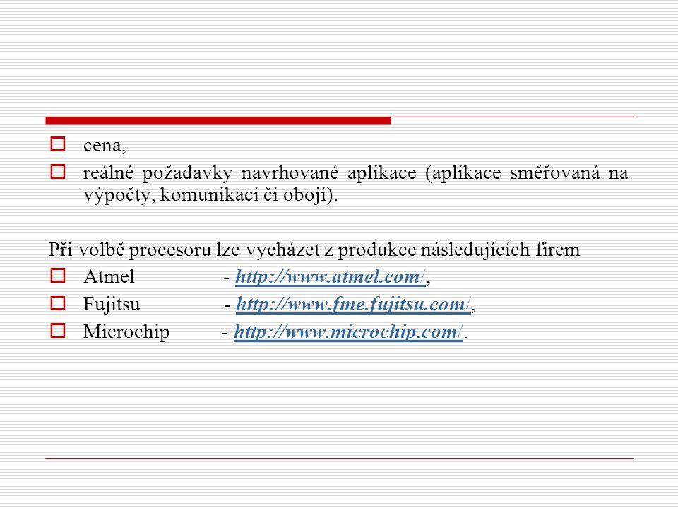  cena,  reálné požadavky navrhované aplikace (aplikace směřovaná na výpočty, komunikaci či obojí).