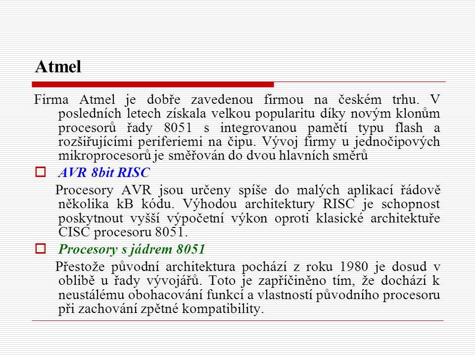 Atmel Firma Atmel je dobře zavedenou firmou na českém trhu.