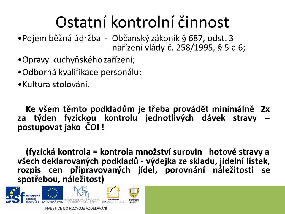 Ostatní kontrolní činnost Pojem běžná údržba - Občanský zákoník § 687, odst.